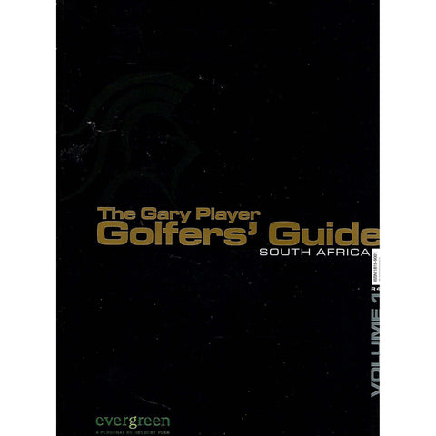 The Gary Player Golfers' Guide South Africa (Vol. 1)
