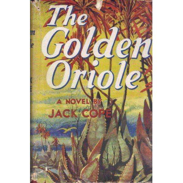 Bookdealers:The Golden Oriole (1st Edition 1958) | Jack Cope