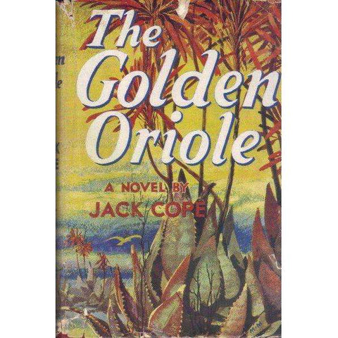 The Golden Oriole (1st Edition 1958) | Jack Cope
