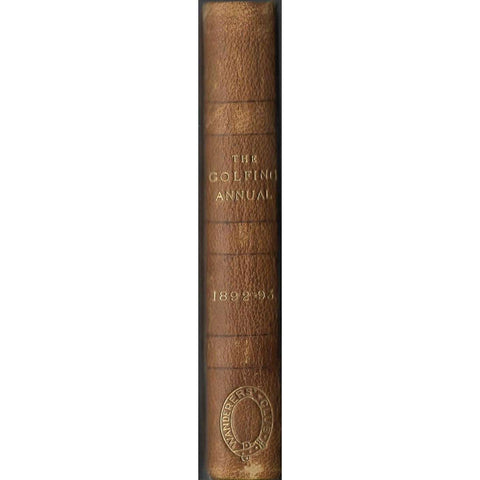 The Golfing Annual 1892 - 93, (Volume 6) First Edition | Editor: David Scott Duncan