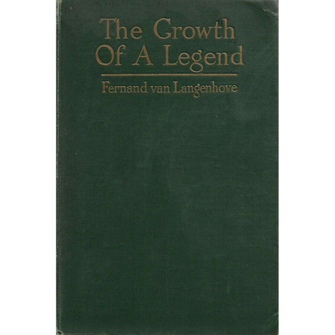 The Growth of a Legend (With Handwritten Letter by Author) | Fernand van Langenhoven