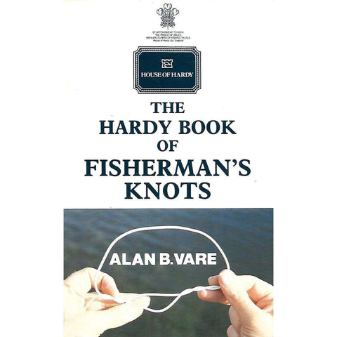 The Hardy Book of Fisherman's Knots | Alan B. Vare