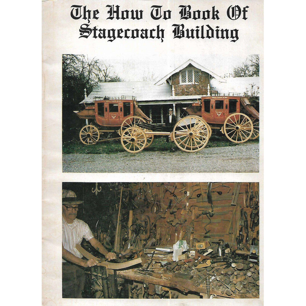 Bookdealers:The How To Book of Stagecoach Building | Jay D. Lambert