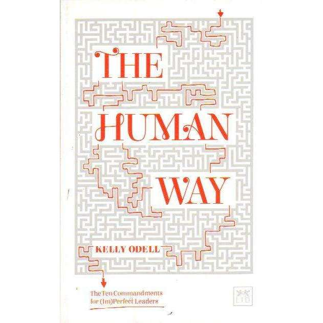 Bookdealers:The Human Way : The Ten Commandments of New Management | Kelly Odell