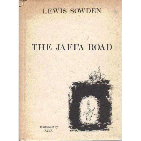The Jaffa Road and other Poems From Jerusalem by Lewis Sowden