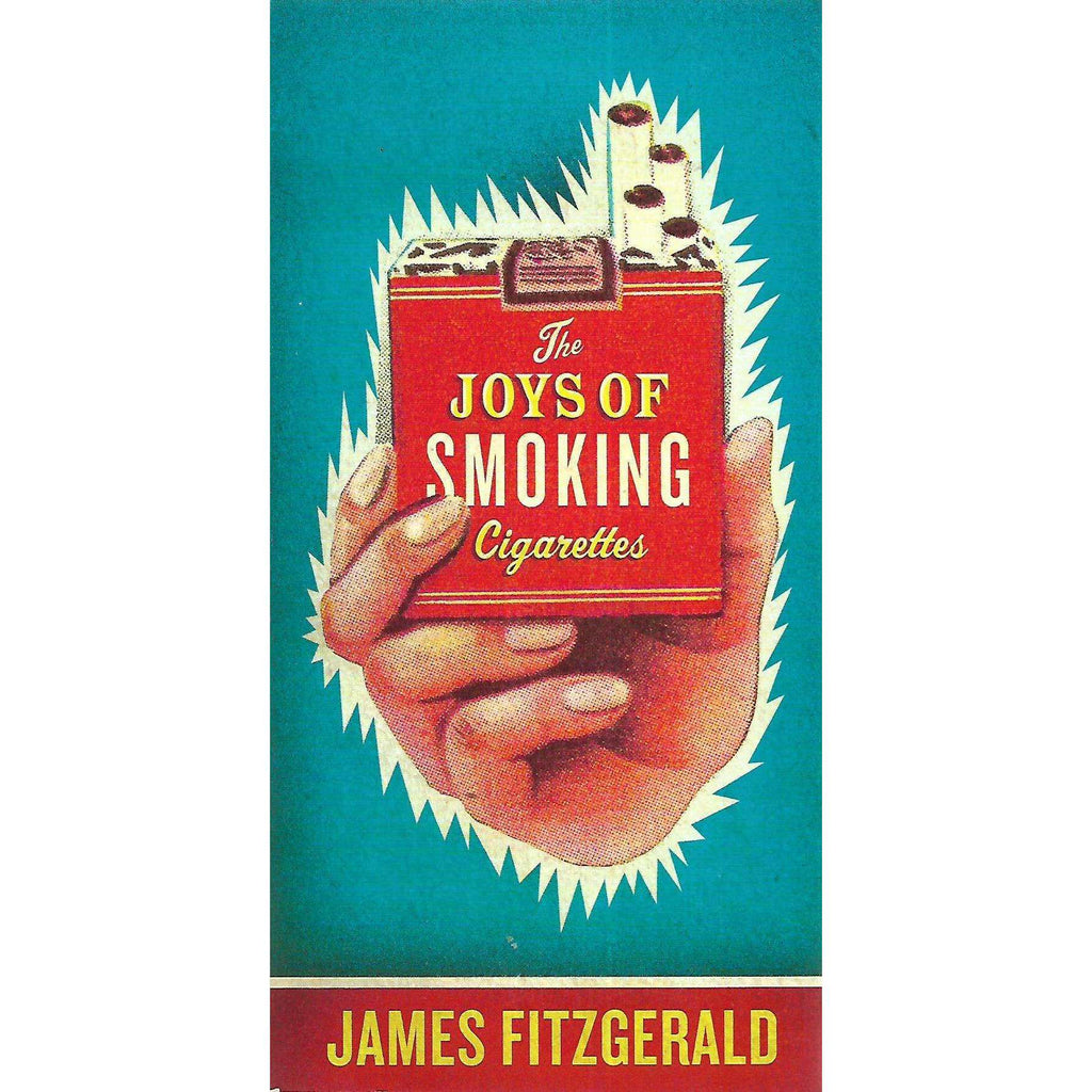 Bookdealers:The Joys of Smoking Cigarettes | James Fitzgerald