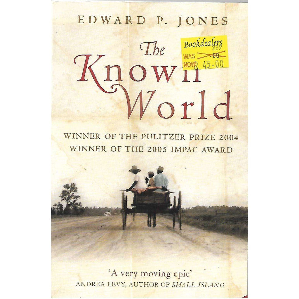 Bookdealers:The Known World | Edward P. Jones (2003)