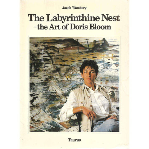 The Labyrinthine Nest: The Art of Doris Bloom (Inscribed by Artist) | Jacob Wamberg