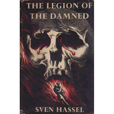 The Legion of the Damned (First Edition 1957)| Sven Hassel