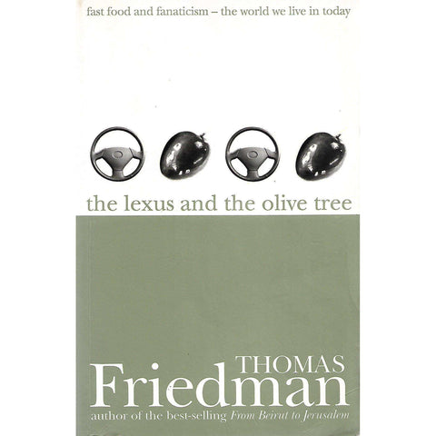 The Lexus and the Olive Tree (Inscribed by Author) | Thomas Friedman