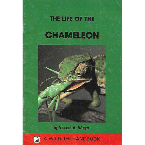The Life of the Chameleon | Vincent A. Wagner