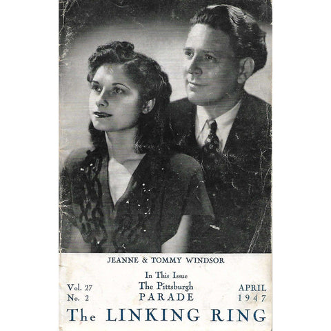 The Linking Ring (April 1947, Vol. 27, No. 2)