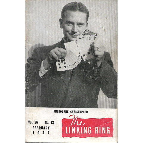 The Linking Ring (February 1947, Vol. 26, No. 12)