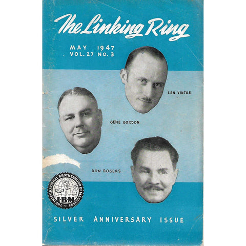The Linking Ring (May 1947, Vol. 27 No. 3)