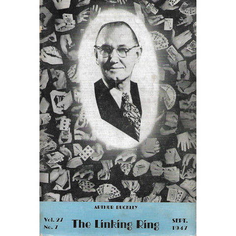 The Linking Ring (September 1947, Vol 27. No. 7)