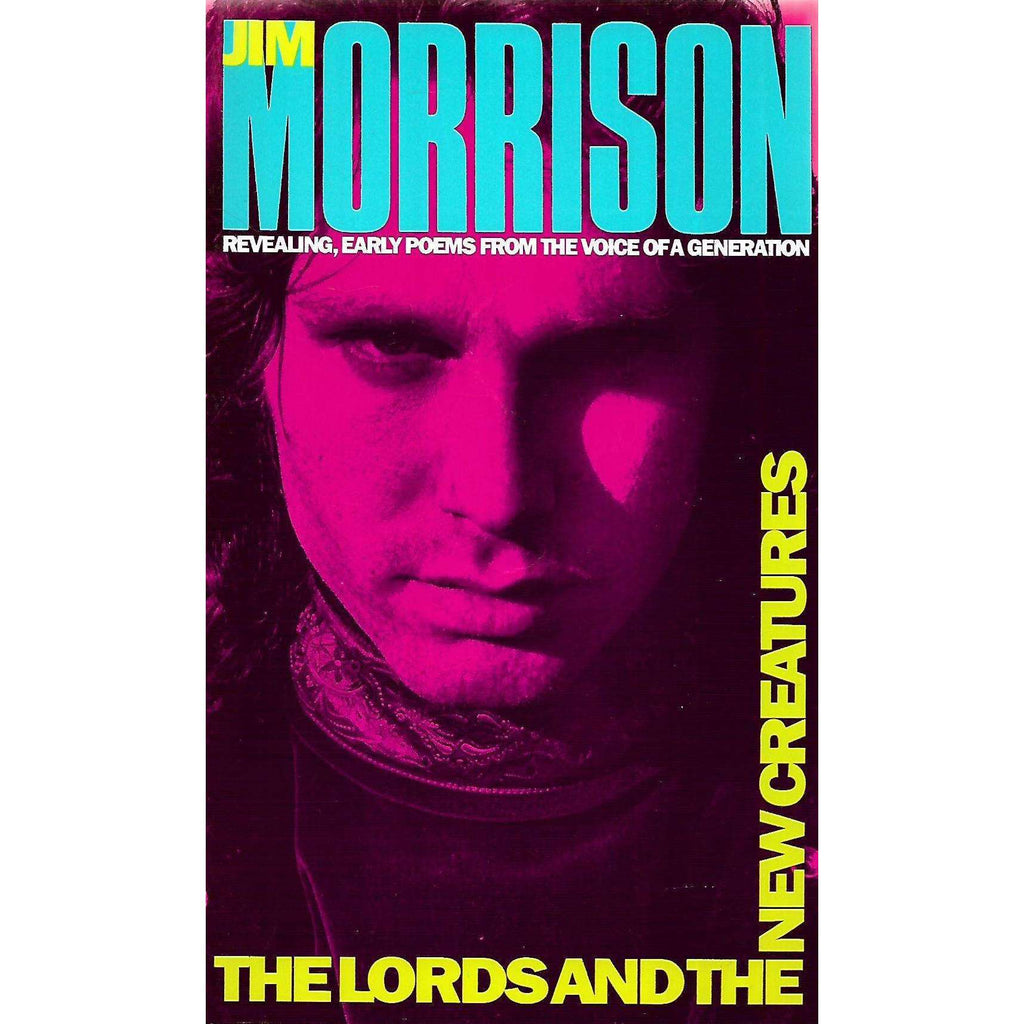 Bookdealers:The Lords and the New Creatures | Jim Morrison