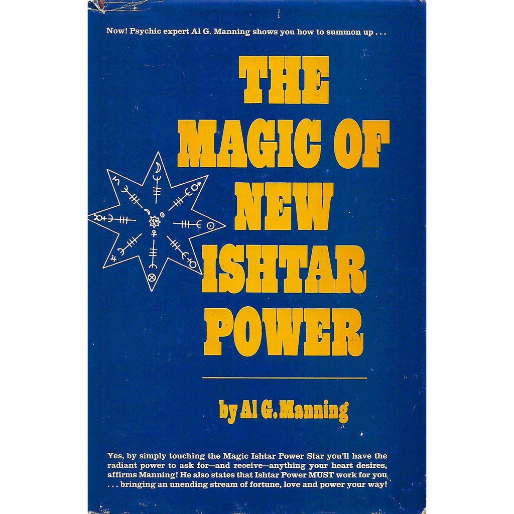 Bookdealers:The Magic of New Ishtar Power | Al G. Manning