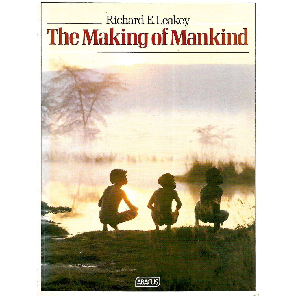 Bookdealers:The Making of Mankind | Richard E. Leakey