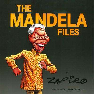 Bookdealers:The Mandela Files (With Author's Dedication) | Zapiro