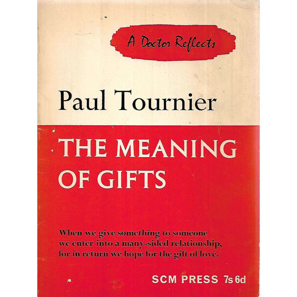 Bookdealers:The Meaning of Gifts | Paul Tournier