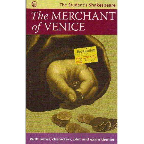 The Merchant of Venice - The Student's Shakespeare: With Notes, Characters, Plots and Exam Themes William Shakespeare | Angela Sheehan