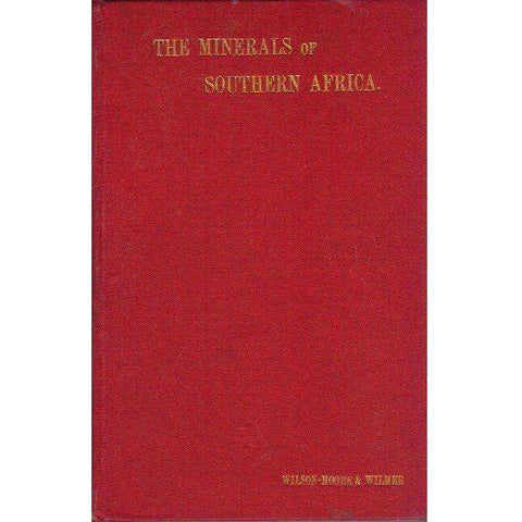 The Minerals of Southern Africa (1893) | Cuninghame Wilson-Moore & W.H. Carrington Wilmer