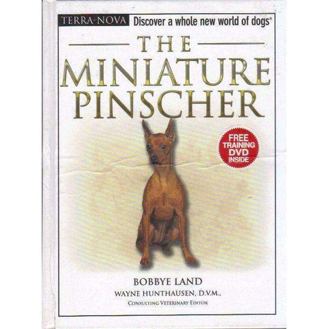 The Miniature Pinscher (Terra Nova Series) | Bobbye Land