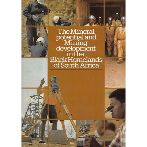 The Mining Potential and Mining Development in the Black Homelands of South Africa