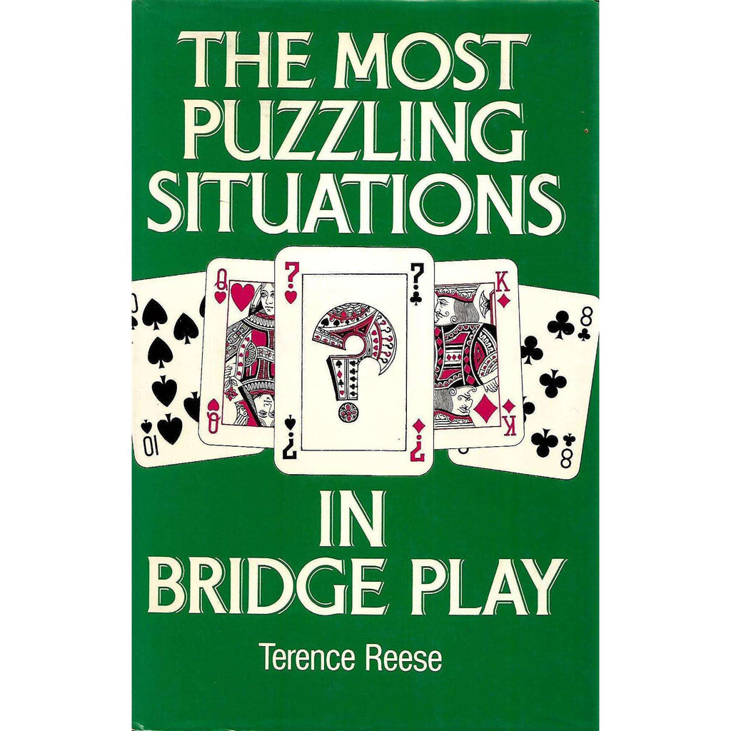 Bookdealers:The Most Puzzling Situations in Bridge Play | Terence Reese