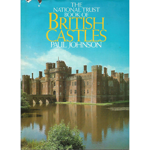 The National Trust Book of British Castles | Paul Johnson