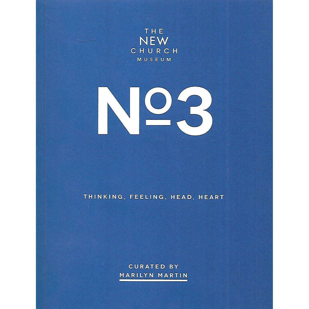 Bookdealers:The New Church Musuem No 3: Thinking, Feeling, Head, Heart (Catalogue) | Marilyn Martin (Curator)