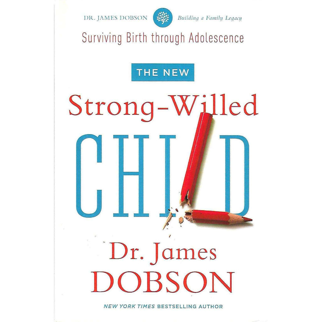 Bookdealers:The New Strong-Willed Child | Dr. James Dobson