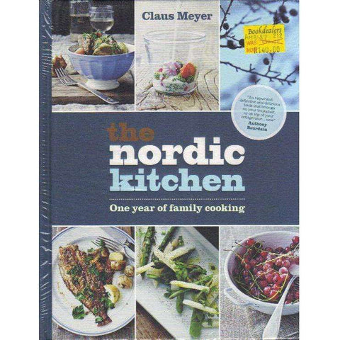 The Nordic Family Kitchen: 1 Year of Family Cooking | Claus Meyer