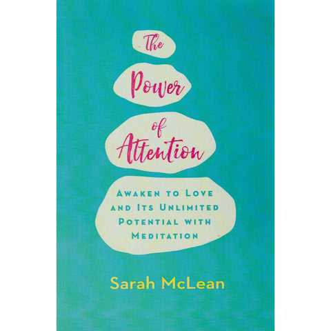 The Power of Attention | Sarah McLean