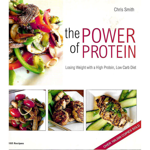The Power of Protein: Losing Weight with a High Protein, Low Carb Diet | Chris Smith