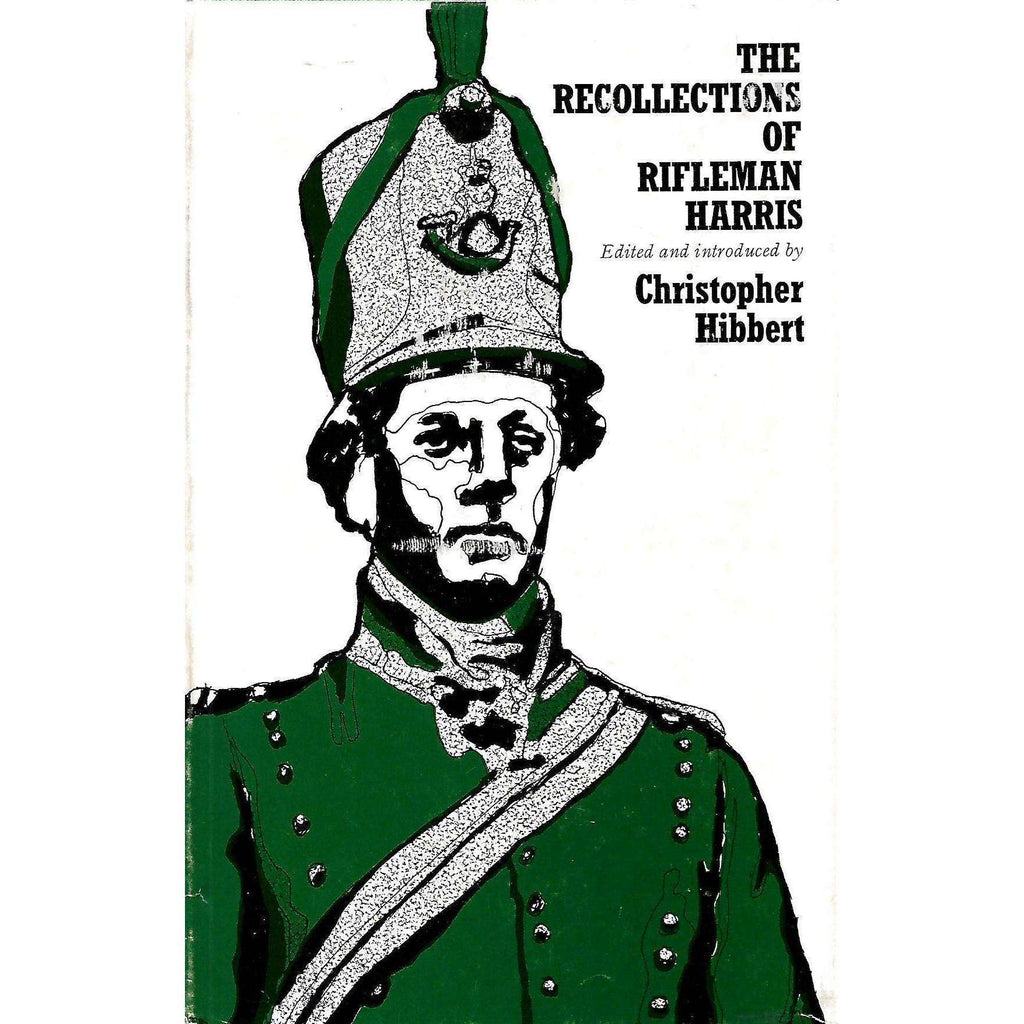 Bookdealers:The Recollections of Rifleman Harris | Christopher Hibbert (Ed.)