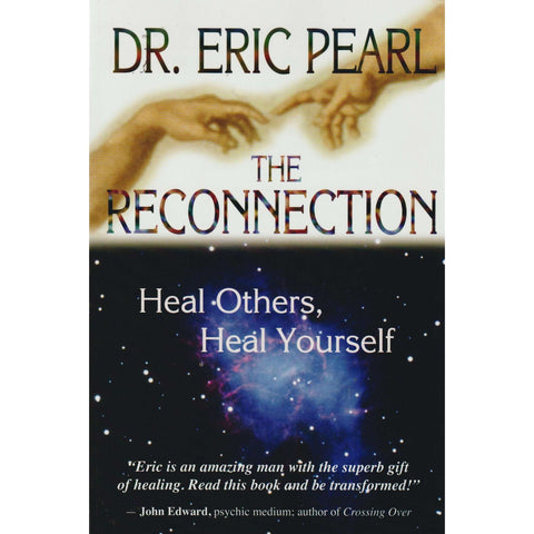 The Reconnection | Dr. Eric Pearl