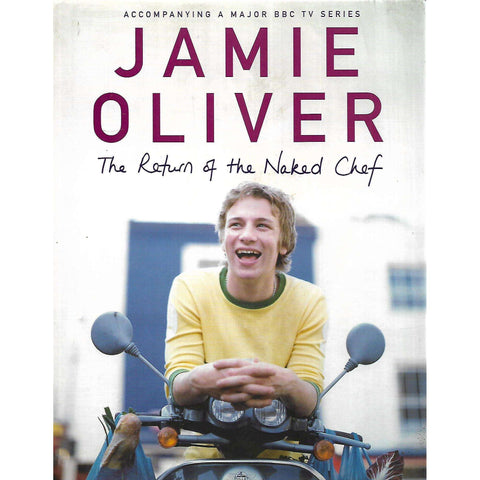 The Return of the Naked Chef (Signed by Author) | Jamie Oliver