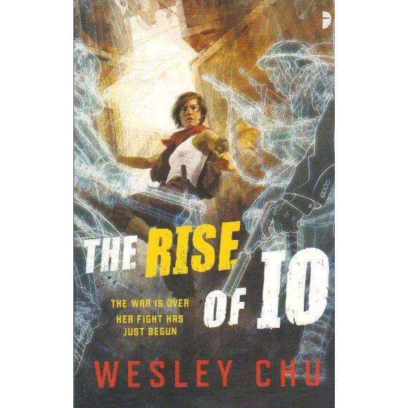Bookdealers:The Rise of Io | Wesley Chu