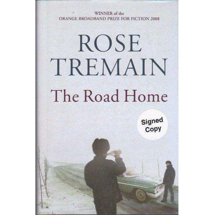 Bookdealers:The Road Home (Signed by the Author) | Rose Tremain