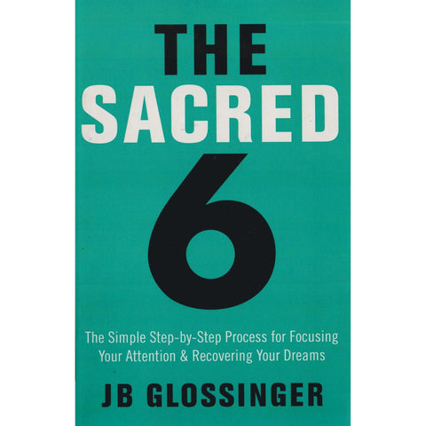 The Sacred Six | JB Glossinger