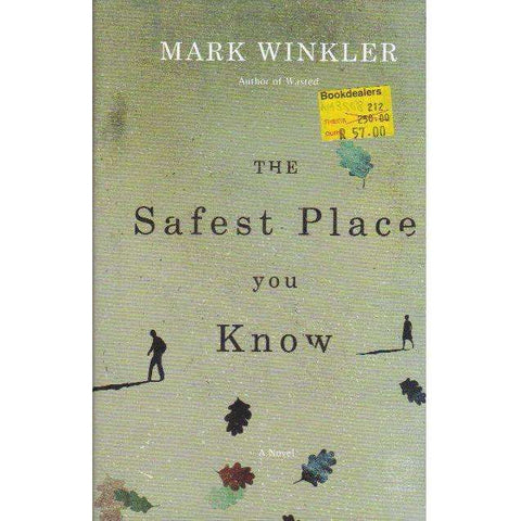 The Safest Place You Know | Mark Winkler