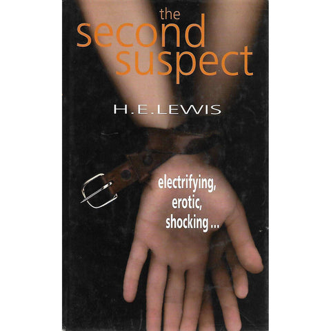 The Second Suspect | H. E. Lewis