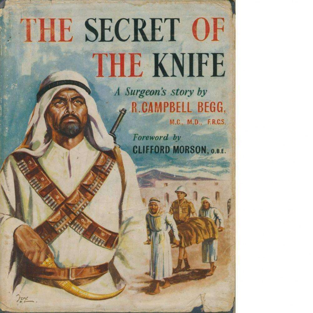 Bookdealers:The Secret of the Knife | R Campbell Begg (Inscribed by Author)