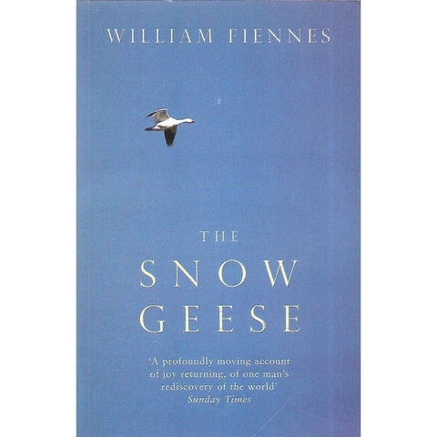 The Snow Geese (Signed by Author) | William Fiennes