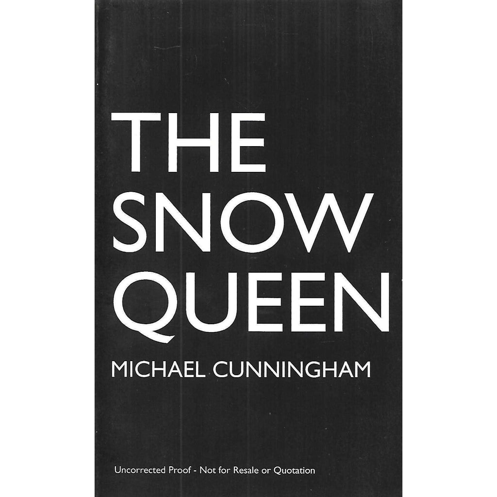 Bookdealers:The Snow Queen (Uncorrected Proof Copy) | Michael Cunningham