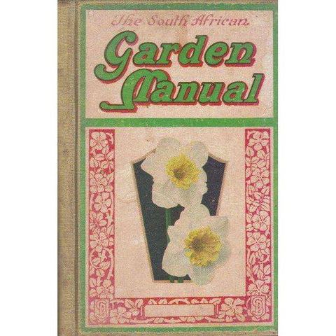 The South African Garden Manual | Unknown