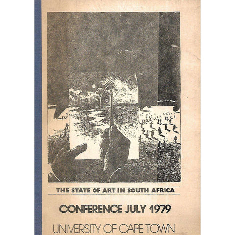 The State of Art in South Africa: Conference July 1979
