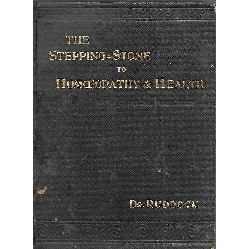 Bookdealers:The Stepping-Stone to Homeopathy and Health | E. H. Ruddock