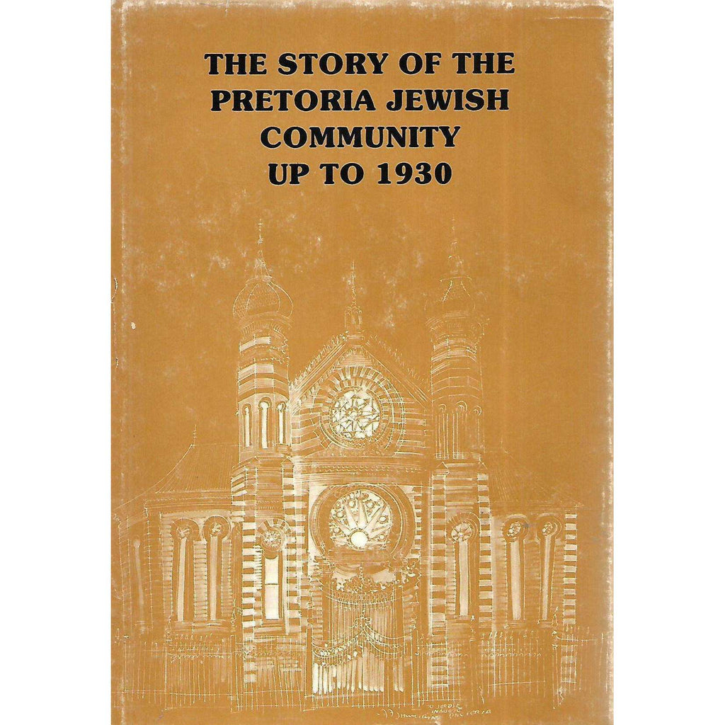 Bookdealers:The Story of the Pretoria Jewish Community up to 1930 | Jill Katz (Ed.)